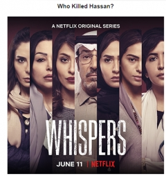 """Whispers"" First Saudi Thriller Set to Launch on Netflix June 11th"