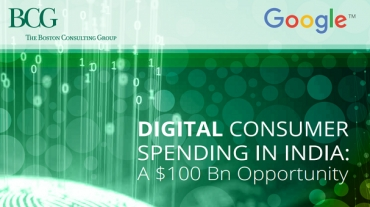 Digital Consumer Spending in India: A $100 Bn Opportunity