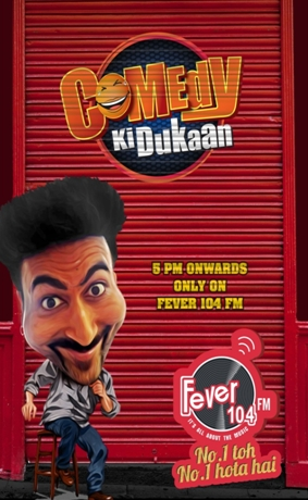 Fever FM Delhi launches'Comedy Ki Dukaan'