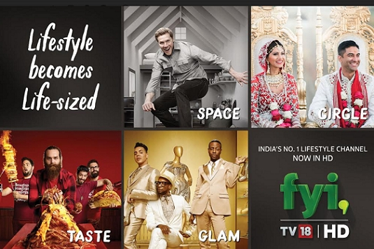 A+E Networks | TV18 launches FYI TV18 HD
