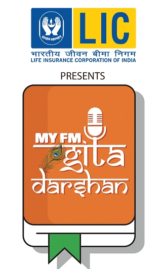 LIC presents MY FM Gita Darshan