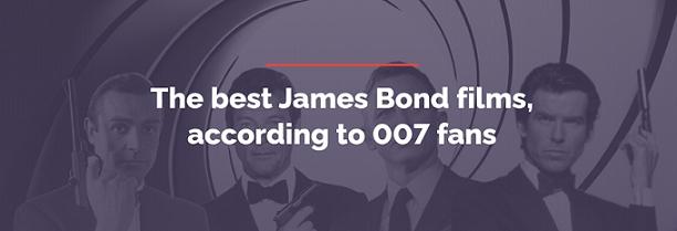The best James Bond films, according to 007 fans